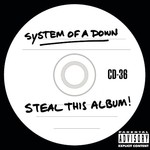 System of a Down, Steal This Album!