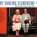 My Darling Clementine, How Do You Plead?