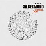Silbermond, Himmel Auf