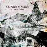 Conor Mason, Standstill
