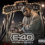 E-40, The Block Brochure: Welcome to the Soil 2