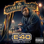 E-40, The Block Brochure: Welcome to the Soil 3