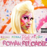 Nicki Minaj, Pink Friday: Roman Reloaded