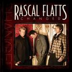 Rascal Flatts, Changed