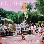Brothertiger, Golden Years
