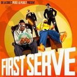 De La Soul, First Serve