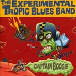 The Experimental Tropic Blues Band, Captain Boogie