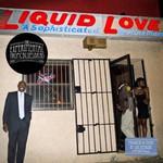The Experimental Tropic Blues Band, Liquid Love