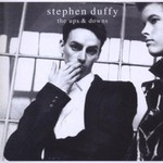 Stephen Duffy, The Ups and Downs