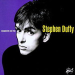 Stephen Duffy, Because We Love You
