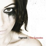 Taproot, The Episodes