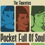 The Floorettes, Pocket Full Of Soul