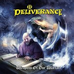 Deliverance, Weapons Of Our Warfare