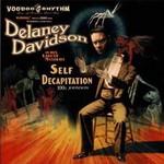 Delaney Davidson, Self Decapitation