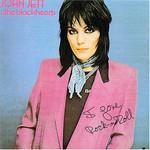 Joan Jett and the Blackhearts, I Love Rock 'n' Roll