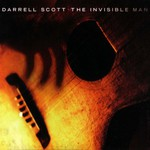 Darrell Scott, The Invisible Man