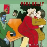 Paul Kelly, Ways & Means