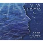 Allan Thomas, Deep Water