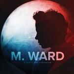 M. Ward, A Wasteland Companion