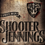 Shooter Jennings, Family Man