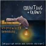 Counting Crows, Underwater Sunshine (or What We Did on Our Summer Vacation)