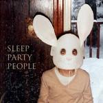 Sleep Party People, Sleep Party People mp3
