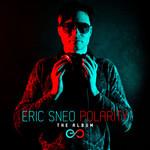 Eric Sneo, Polarity