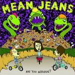 Mean Jeans, Are You Serious?