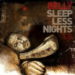 Belly, Sleepless Nights 1.5