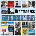 The Heartbreaks, Funtimes