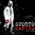 Sporto Kantes, 2nd Round