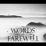 Words Of Farewell, Immersion