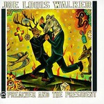 Joe Louis Walker, Preacher and the President