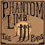 Phantom Limb, The Pines