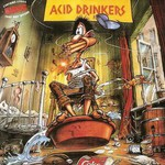 Acid Drinkers, Are You a Rebel?