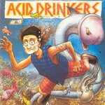 Acid Drinkers, Fishdick