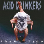 Acid Drinkers, Infernal Connection