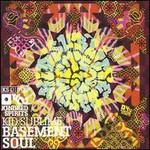 Kid Sublime, Basement Soul