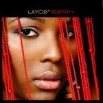 Layori, Rebirth
