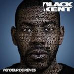 Black Kent, Vendeur De Reves
