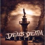 Deals Death, Elite