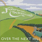 Fairport Convention, Over The Next Hill