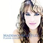 Mademoizelle Fizz, Plaisir Coupable