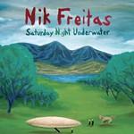 Nik Freitas, Saturday Night Underwater