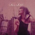 CALLmeKAT, I'm In A Polaroid, Where Are You?