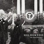 Heldentod, The Ghost Machine