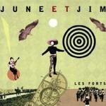 June Et Jim, Les Forts