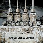 Sabes, Diesel Charm