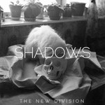 The New Division, Shadows
