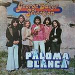 George Baker Selection, Paloma Blanca